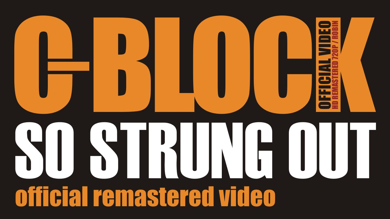 c block so strung out official video 1996 dvd youtube. Black Bedroom Furniture Sets. Home Design Ideas