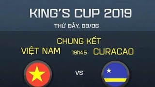 FULL |VIỆT NAM - CURACAO | CHUNG KẾT KING'S CUP