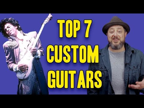 Top 7 Custom Guitars