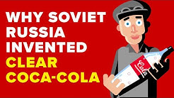 Why Soviet Russia Invented A Clear Coca Cola?