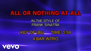 Frank Sinatra - All Or Nothing At All (Karaoke)