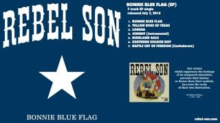 Rebel Son - Battle Cry Of Freedom (Confederate)