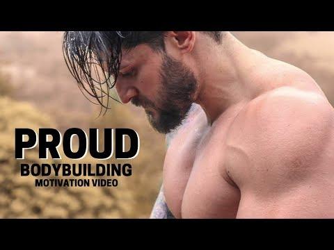 Bodybuilding Motivation Video - PROUD | 2018