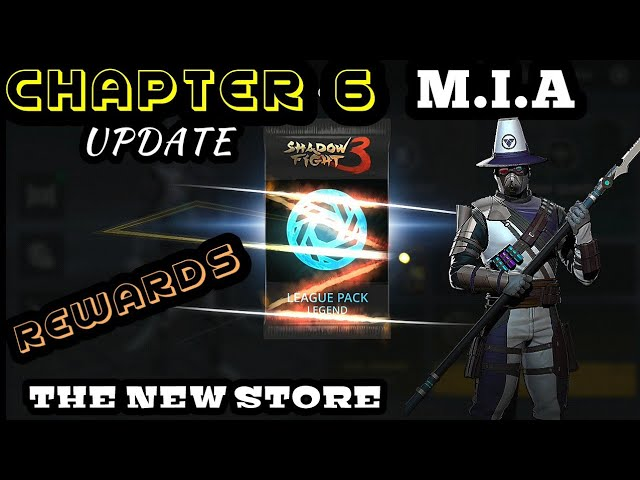 Shadow Fight 3?When is chapter 6?   Market Madness event round 2