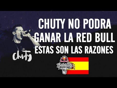 Razones Por Las Que CHUTY NO GANARA La Red Bull España 2017