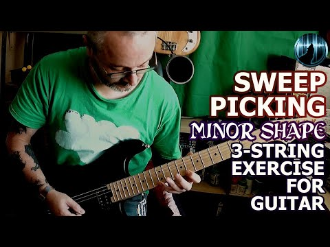 Sweep Picking | Minor Shape | Three String Exercise For Guitar