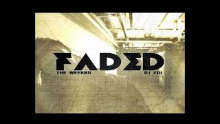 Baixar The Weeknd Ft. Drake - The Real Thursday - Faded  DJ 201 Mixtape