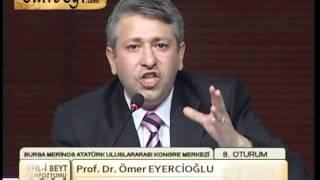 EHLİBEYT SEMPOZYUMU PROF. DR. ÖMER EYERCİOĞLU.mpg