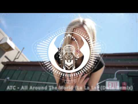 ATC - All Around The World (La La La) (Dwin Remix)