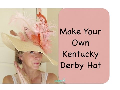 Diy Derby Hat Make Your Own Kentucky Derby Hat Youtube