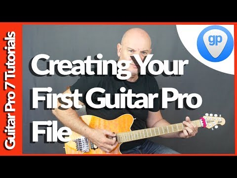 Guitar pro 7 Tutorials Beginner Guide to Creating Your First File