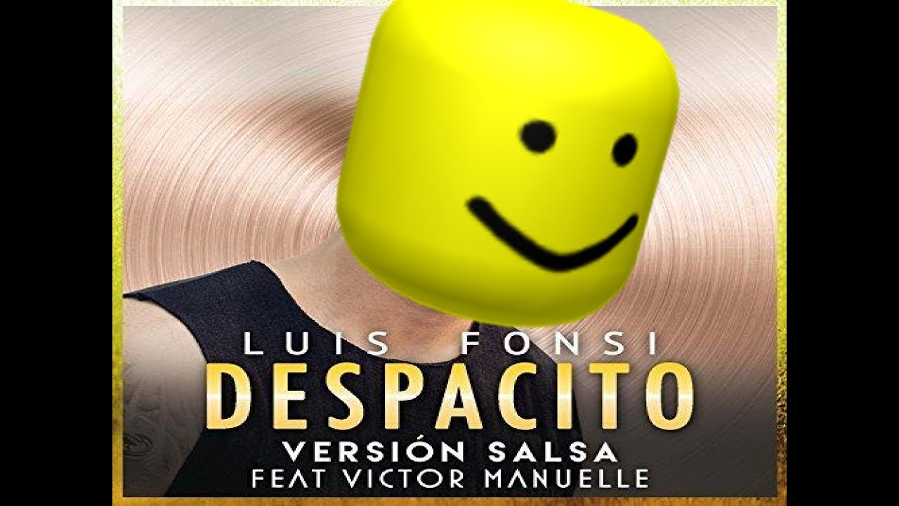 Despacito But Its Roblox Oof Youtube