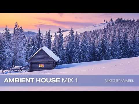 Ambient House Mix 1 by Amarel (Spheric Minimal Techno)