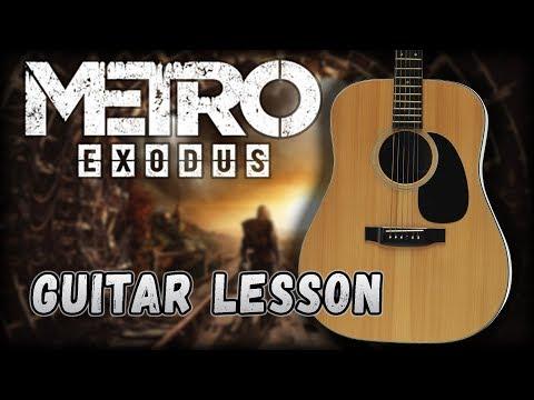Metro Exodus   Dawn of Hope  Guitar Lesson