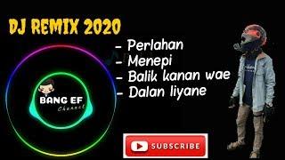 #DJREMIXPERLAHAN Terbaru 2020 FULL BASS | Enak didengar