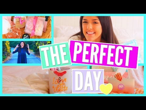 HOW TO HAVE THE PERFECT DAY || Tips, Essentials, and Advice