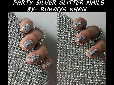 Party Silver Glitter Nails   Easy Party Nails Art   Indian Makeup   Rukaiya Khan  
