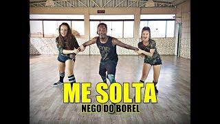 Baixar Me Solta - Nego do Borel feat. DJ Rennan da Penha - Coreografia