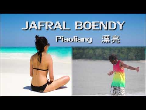漂亮(piaoliang)_Jafral Boendy