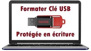 Comment formater une clé USB protégée en écriture