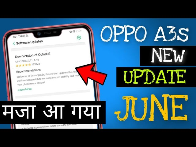 9 26 MB] Finally New Update Released For Oppo A3s | June