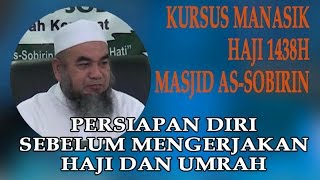 Baixar Kursus Manasik Haji 1438H Siri 1 - Masjid As-Sobirin