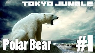 Tokyo Jungle: Polar Bear Survive over 100 years Part 1 of 5
