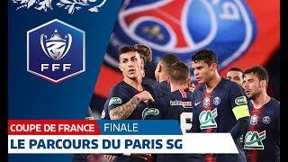 Coupe de France : le parcours du Paris SG jusqu'en finale I FFF 2019