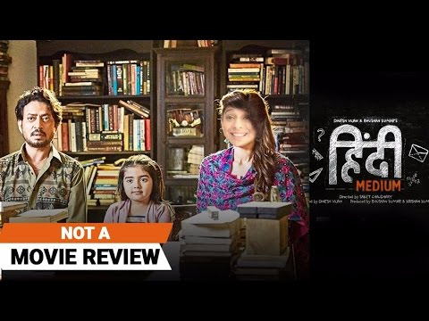 Hindi Medium | Not A Movie Review | Sucharita Tyagi