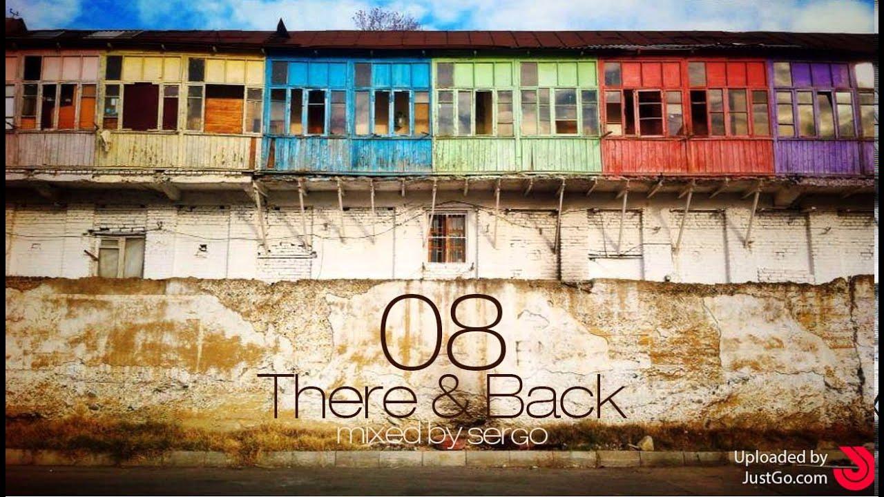 There & Back 08 Mix by Sergo (Black Bandana Edition)