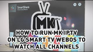 How to run MK IPTV Player on L…