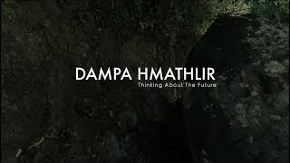 Dampa Hmathlir_Thinking About the Future