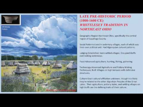 The History of Ancient Native American Civilization in Northeast Ohio/South Euclid Lyndhurst Part 1