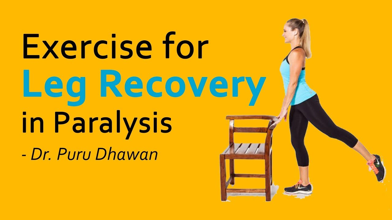 Exercise for Leg Recovery in Paralysis