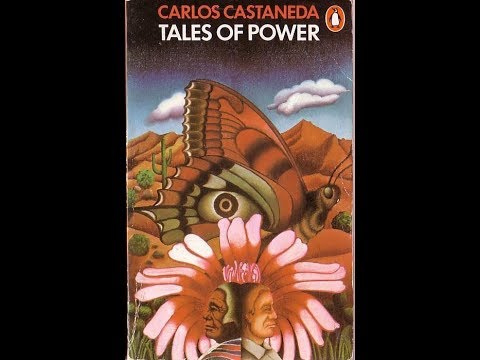 """Tales Of Power"" Chapters 1&2 - Carlos Castaneda (The Teachings Of Don Juan series)"