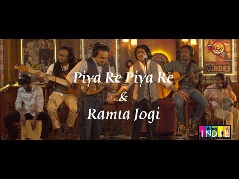 Piya Re Piya Re & Ramta Jogi  #RJP  Indie...