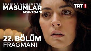 Masumlar Apartmanı 22. Bölüm Fragmanı
