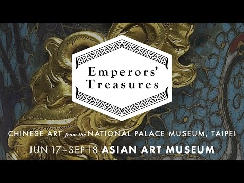 """Emperors' Treasures"" at the Asian Art Museum"