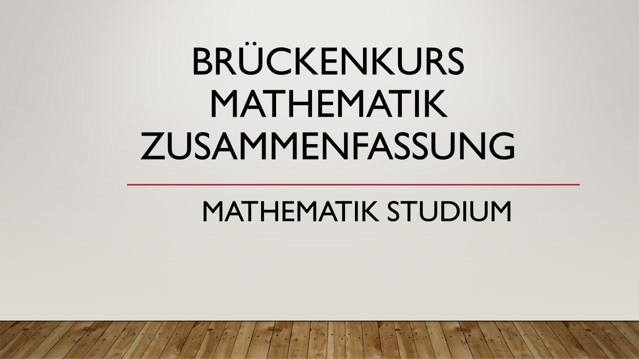 Brückenkurs Mathematik Zusammenfassung Uni Regensburg Youtube