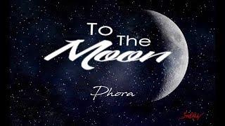 To the moon- Phora Lyric Video