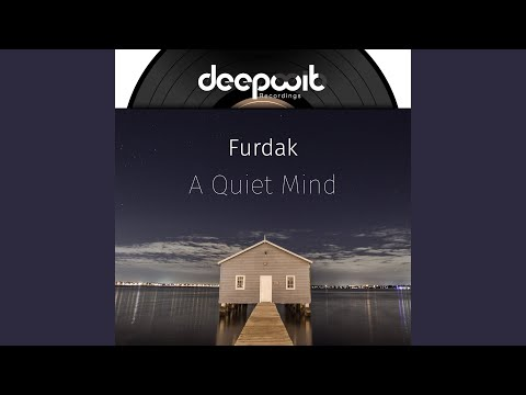 A Quiet Mind (Pat Foosheen Remix)