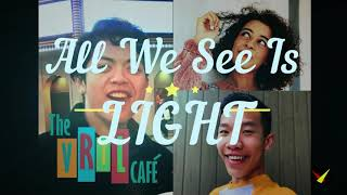 ALL WE SEE IS LIGHT Jan Promo