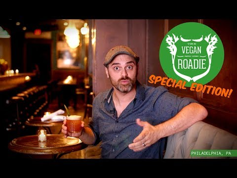 The Vegan Roadie - Philadelphia, PA (SPECIAL EDITION EPISODE)
