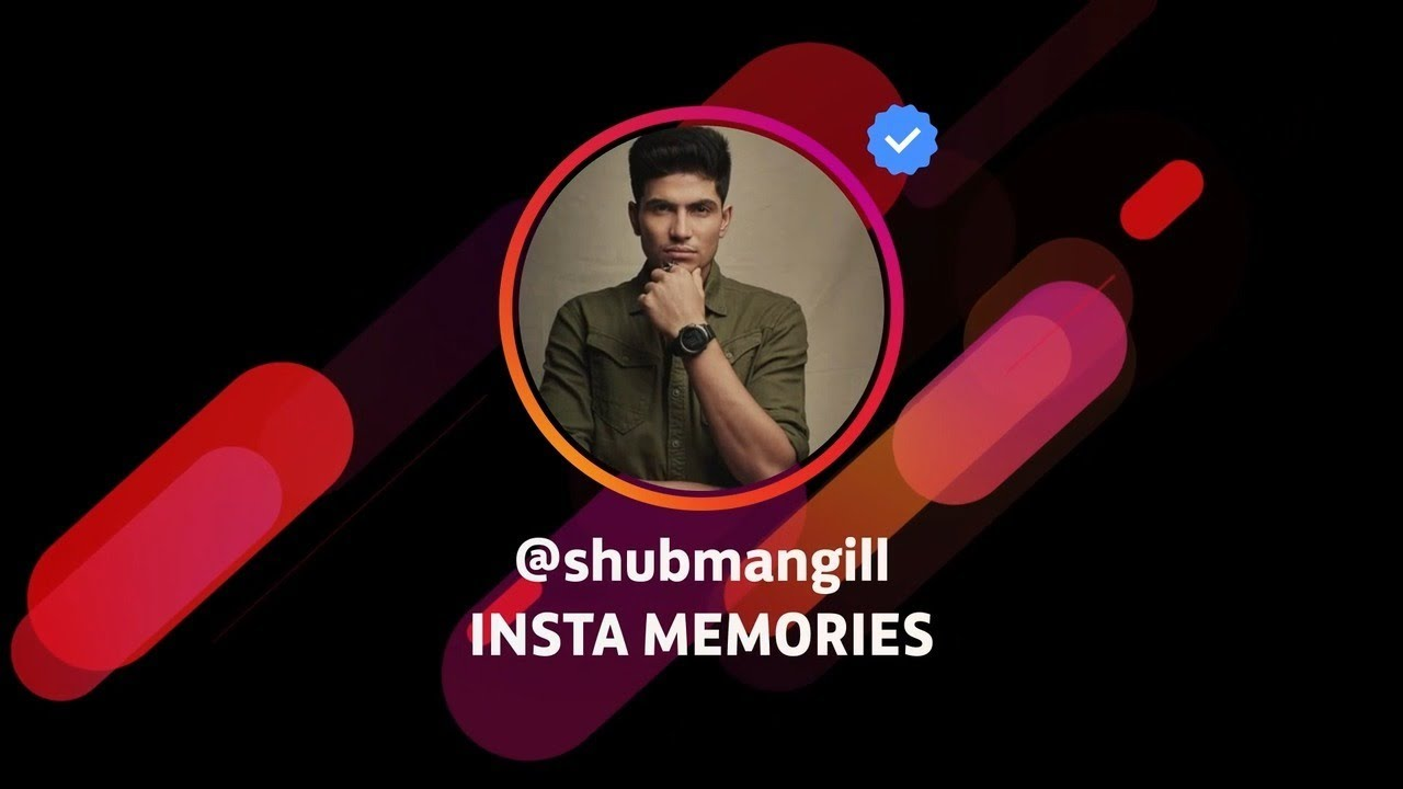 Insta Memories with Shubman Gill