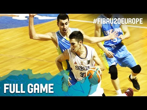 Serbia v Ukraine - Full Game - Round of 16 - FIBA U20 European Championship 2017