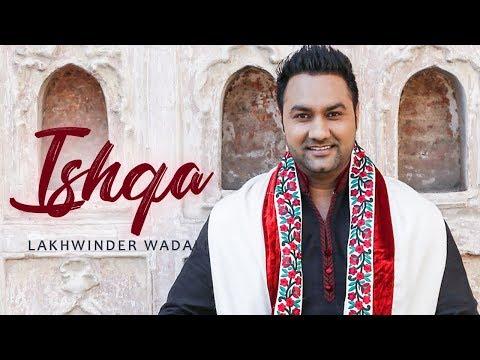 Ishqa | Lakhwinder Wadali | New Punjabi...