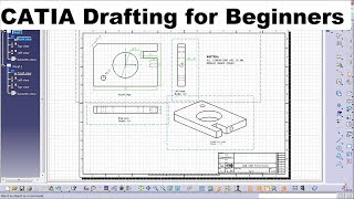 CATIA Drafting / Drawing Tutorial for Beginners - 1