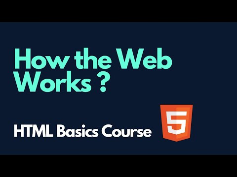 How The Web Works ?  |  HTML Basics Course