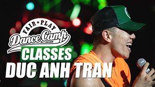 ★ Duc Ahn Tran ★ Cartier ★ Fair Play Dance Camp 2018 ★