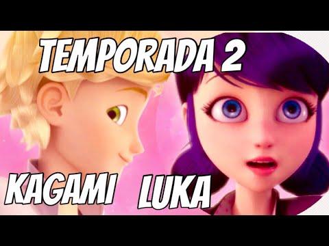Miraculous Ladybug TEMPORADA 2.- LUKA Y KAGAMI//Marinette y Adrien ¡TODO LO QUE SABEMOS!